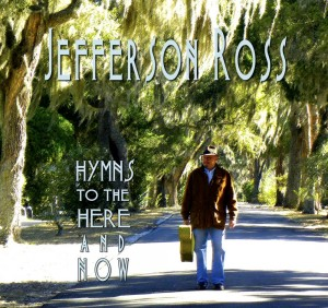Jefferson Ross - Hymns to the here and now